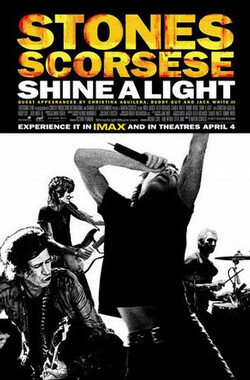 闪耀光芒 Shine a Light (2008)