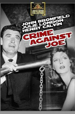 Crime Against Joe (1956)