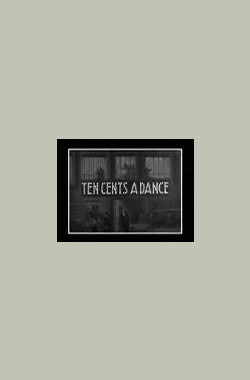 Ten Cents a Dance (1931)