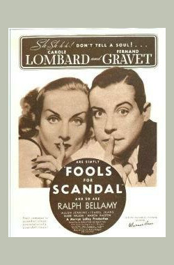 丑闻傻瓜 Fools for Scandal (1938)