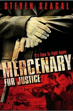 正义雇佣兵 Mercenary for Justice (2006)