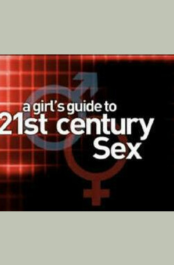 A Girl's Guide to 21st Century Sex Episode #1.7