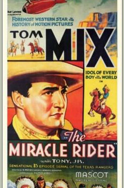 The Miracle Rider (1935)