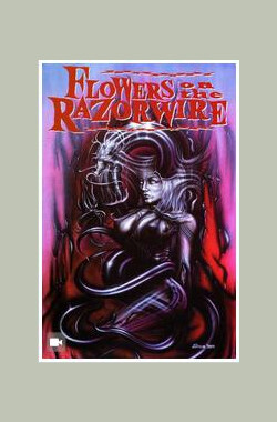 Flowers on the Razorwire (2004)