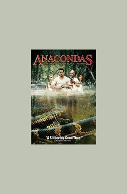 狂蟒之灾2 Anacondas: The Hunt for the Blood Orchid (2004)