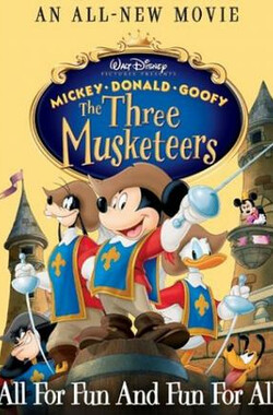 三个火枪手 Mickey, Donald, Goofy: The Three Musketeers (2004)