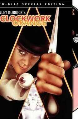 "制造""发条橙""大杂烩! Great Bolshy Yarblockos! Making 'A Clockwork Orange' (2007)"