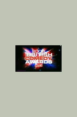 The British Comedy Awards 2006 Live (2006)