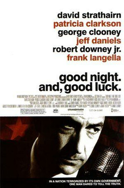 晚安,好运 Good Night, and Good Luck. (2005)