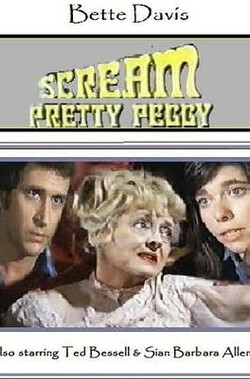 尖叫吧,俏佩吉 Scream, Pretty Peggy (1973)