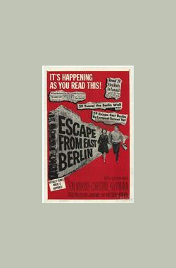 Escape from East Berlin (1962)