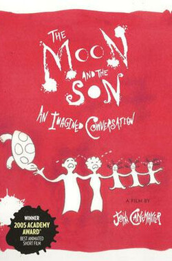 月亮和孩子 The Moon and the Son: An Imagined Conversation (2005)