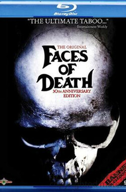 死亡之面 Faces of Death: Fact or Fiction? (1999)