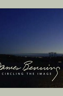 James Benning: Circling the Image