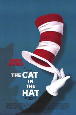 戴帽子的猫 The Cat in the Hat (2003)