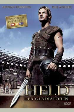 角斗英雄 Held der Gladiatoren (2003)