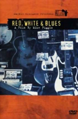 红,白,蓝调 Red, White and Blues (2003)