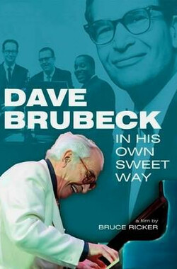 Dave Brubeck: In His Own Sweet Way (2010)