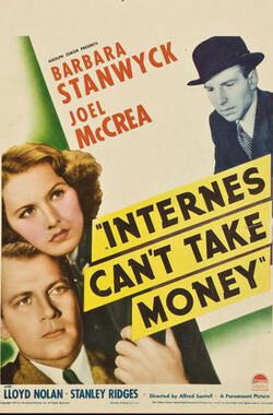 Internes Can't Take Money (1937)
