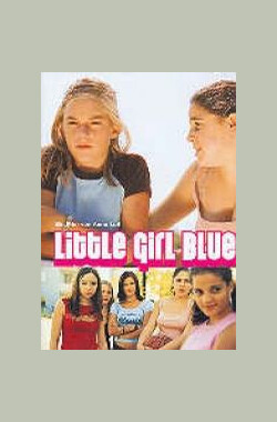 Little Girl Blue (2003)