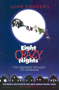 八夜疯狂 Eight Crazy Nights (2002)