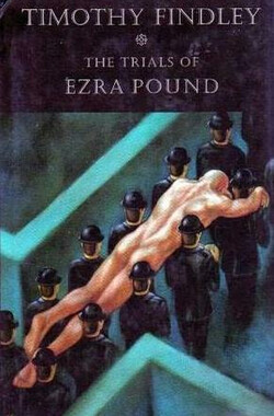 The Trial of Ezra Pound (2009)