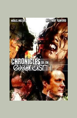 Chronicles of an Exorcism (2008)