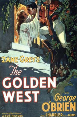 The Golden West (1932)