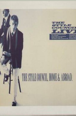 风采委员会现场 Showbiz - The Style Council, Live! (1986)