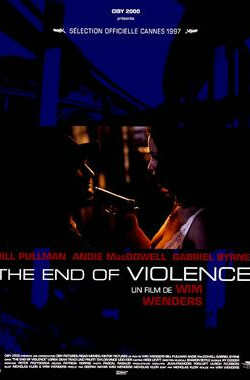 终结暴力 The End of Violence (1997)