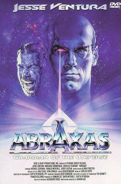 阿布拉萨斯 Abraxas, Guardian of the Universe (1991)