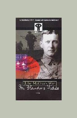 John McCrae's War: In Flanders Fields (1998)