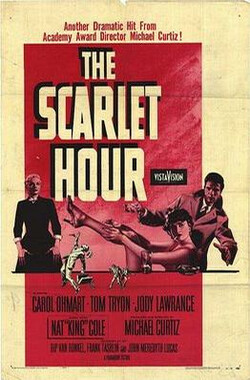 The Scarlet Hour (1956)
