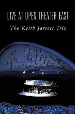 The Keith Jarrett Trio: Live at Open Theatre East
