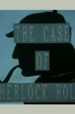 """Forty Minutes"":The Case of Sherlock Holmes (1987)"