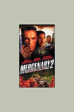 Mercenary 2: Thick & Thin (1997)