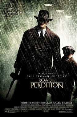 毁灭之路 Road to Perdition (2002)