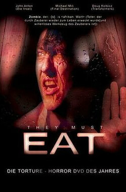 They Must Eat (2006)
