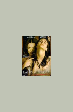 无言沉沦 Kate's Addiction (1999)