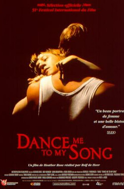 Dance Me to My Song (1998)