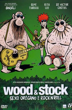 Wood & Stock: Sexo, Orégano e Rock'n'Roll (2007)