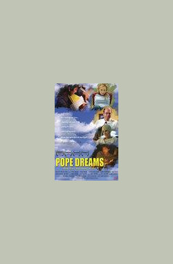 Pope Dreams (2006)