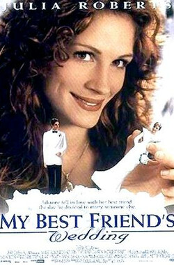 我最好朋友的婚礼 My Best Friend's Wedding (1997)