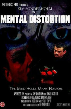 Mental Distortion (2007)