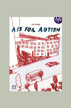 自闭心灵 A Is for Autism (1992)