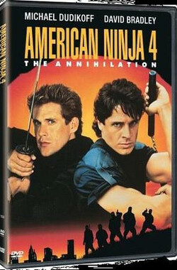 美国忍者第四集 American Ninja 4: The Annihilation (1990)