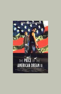 The Price of the American Dream II (2008)