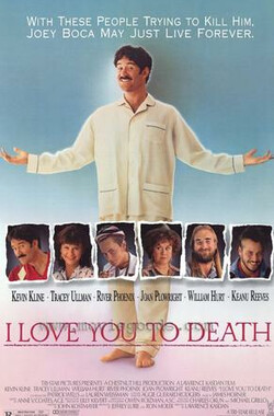 我真的爱死你 I Love You to Death (1990)