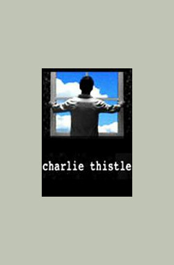 Charlie Thistle (2009)