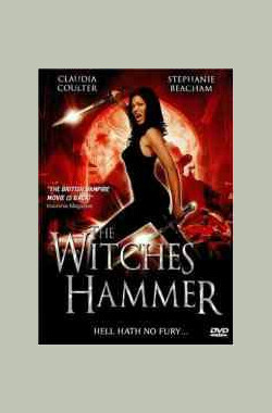 The Witches Hammer (2006)
